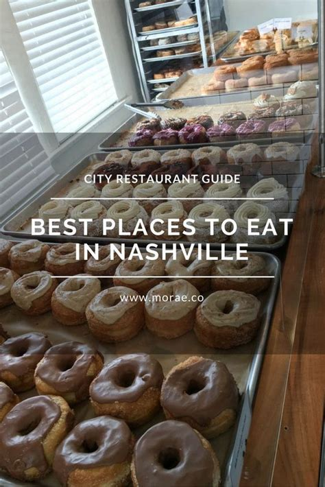 best places to eat in nashville best places to eat in nashville nashville restaurants restaurant guide and nashville