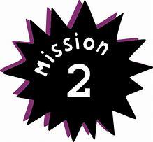 Image result for Mission 2