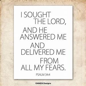 I sought and He answered. Psalm 34:4. 8x10in DIY Printable