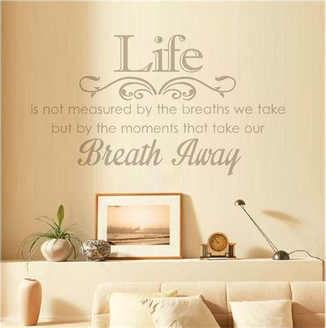 Life Is Not Measured By The Breaths That We Take
