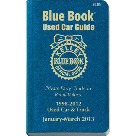 kelley blue book used cars value calculator 1998 dodge intrepid interior lighting kelley blue book used car guide 1998 2012 january march 2013 consumer edition walmart com