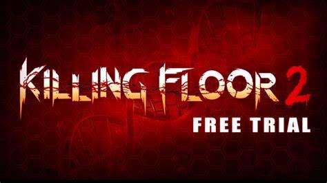 killing floor 2 unable to find match killing floor 2 ps4 demo gameplay gamestar