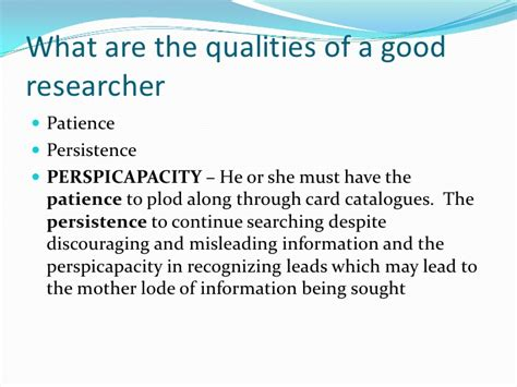 What Are The Qualities Of A Good Researcher