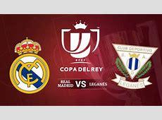 Real Madrid vs Leganés Horario y canal de televisión