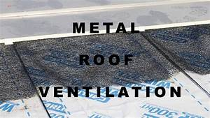 Preventing Condensation On Metal Roofs YouTube