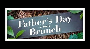 Father's Day Brunch | South Florida Finds