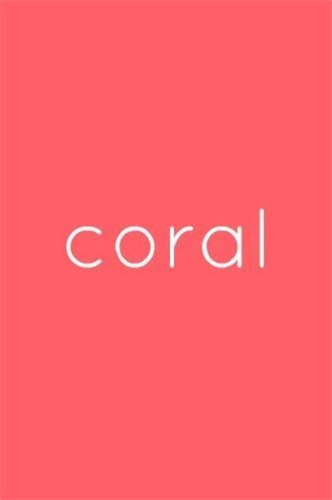 coral color best 20 coral color ideas on coral color