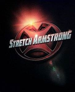 Stretch Armstrong Trailer