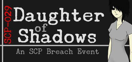 steam community daughter  shadows  scp breach event