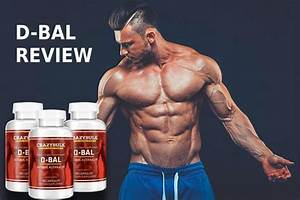 Review Of The Crazybulk D-bal  U2013 Does It Even Worth Your Money
