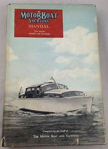 Vtg Motorboat Yachting Manual 1954 Temple Press Dj