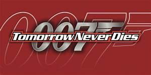 Tomorrow Never Dies - Logopedia, the logo and branding site