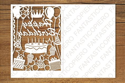 Especially when it's in a popup card. Happy Birthday card SVG files for Silhouette and Cricut ...