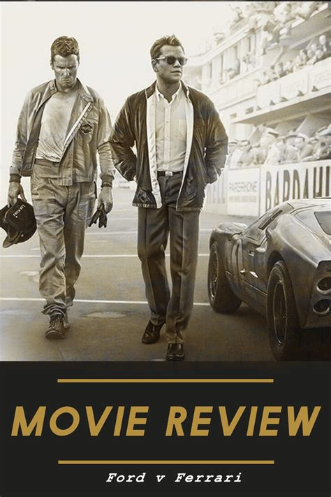 This should be something that comes up in ford v ferrari as it will play an important part in the relationship between. Movie Review - Ford v Ferrari in 2020 | Movie blog, Movies, World movies