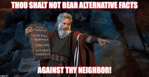 Alternative Facts Memes - kellyanne conway alternative facts imgflip