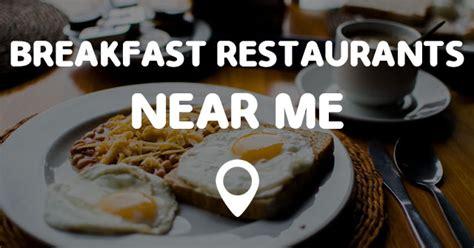 Breakfast Restaurants Closest To Me