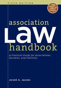 9780880343497  Association Law Handbook  A Practical Guide For Associations  Societies And