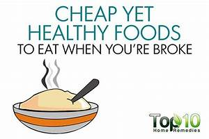 top 10 cheap yet healthy foods to eat when you 39 re