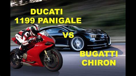 Bugatti Vs Ducati by Ducati 1199 Panigale Vs Bugatti Chiron Drag Race Compare