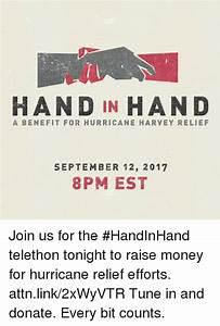 HAND IN HAN D a BENEFIT FOR HURRICANE HARVEY RELIEF ...