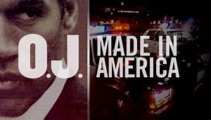 Oj made in america offers deep dive into simpsons for O j simpson documentary made in america