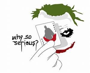 Joker - Why so Serious? by redd3vil on DeviantArt