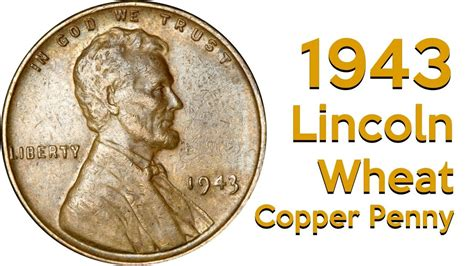 1943 silver wheat 1943 copper wheat penny one sold for 200 000 u s rare coins youtube