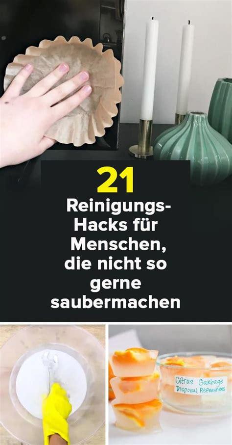 21 Clevere Reinigungshacks Für Menschen, Die Nicht Gern