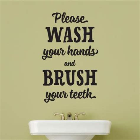 wash hands brush teeth wall quotes decal wallquotescom