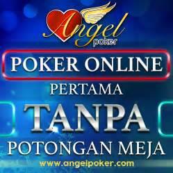 Angel Poker Terpercaya Tanpa Potongan Meja Tempat