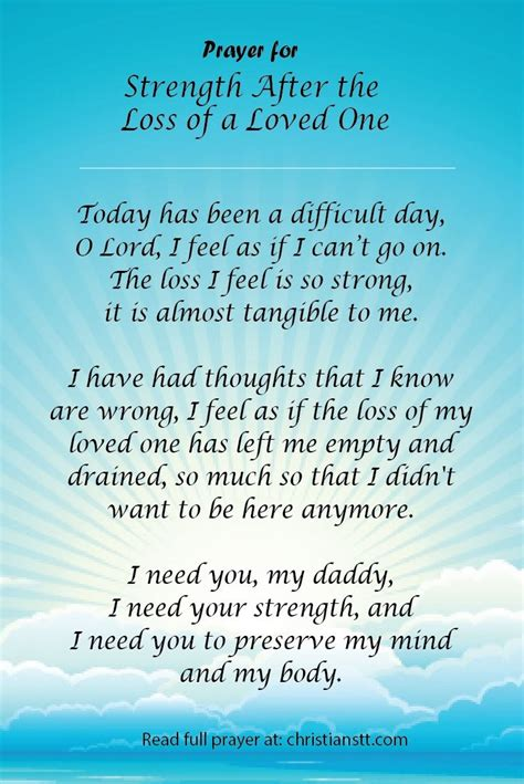Prayer for comfort and strength o lord, i humbly ask you to heal your faithful child. Prayer for Strength After The Loss of a Loved One | Quotes about strength in hard times, Quotes ...