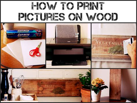 print pictures  wood