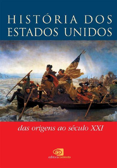 História dos Estados Unidos - Leandro Karnal | Le Livros