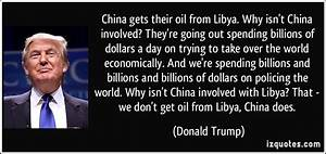 China gets their oil from Libya. Why isn't China involved ...