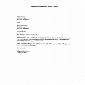 How to Write A Sample Letter of Cancellation Business Contract