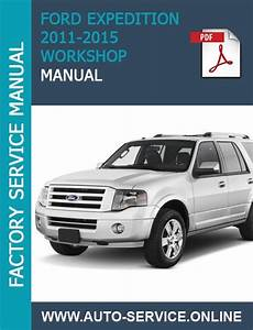 Ford Expedition 2011 2012 2013 2014 Workshop Service