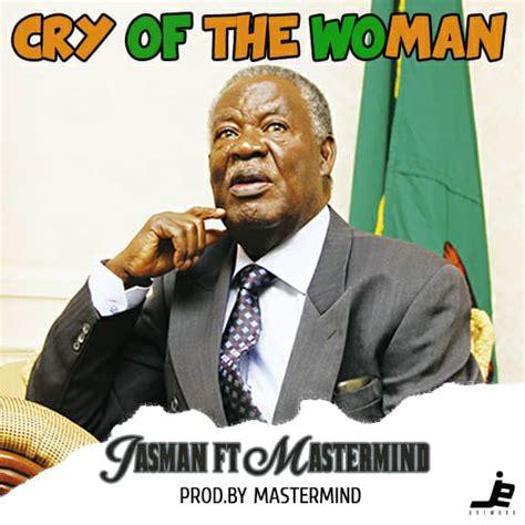 jasman ft mastermind cry   woman prod  mastermind