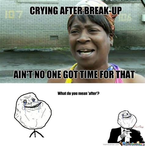 Break Up Memes - pin by maree atkins on forever alone pinterest