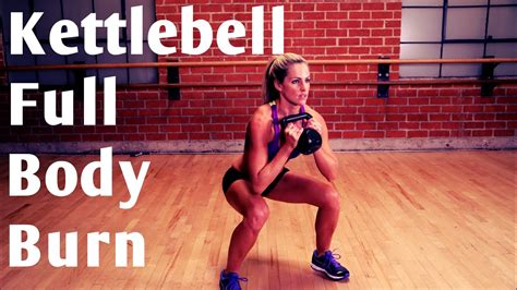 body kettlebell strength burn workout workouts cardio minute