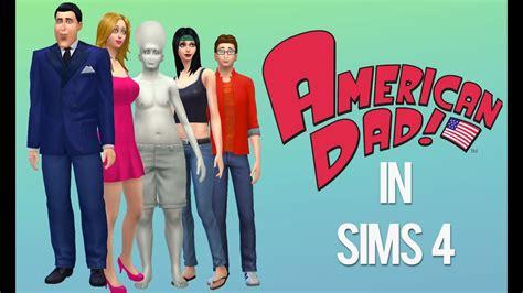 american dad   sims  create  sim demo youtube
