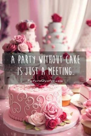 cake sayings  quotes quotesgram
