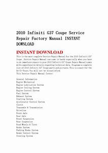 2010 Infiniti G37 Coupe Service Repair Factory Manual