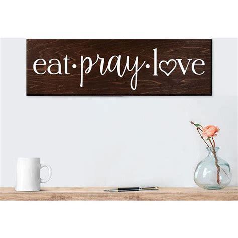 rustic kitchen wall decor eat pray sign wall wall decor kitchen wall decor
