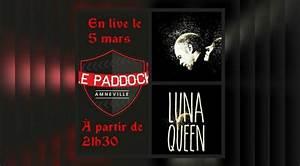Le Paddock Amneville : luna queen en concert au bar du paddock visite amneville guide ~ Melissatoandfro.com Idées de Décoration
