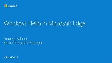 Windows Hello in Microsoft Edge  Build 2016  Channel 9