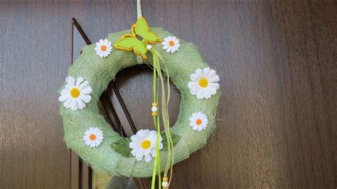 Frühling / Sommer Dekoration .türkranz Selber Basteln