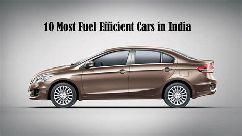 Fuel Mileage Cars by 10 Best Mileage Cars In India 10 Most Fuel Efficient