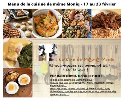 la cuisine 17 menus du 17 au 23 février dans la cuisine de mémé moniq