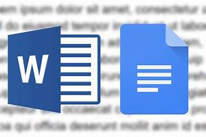 should you use microsoft word or google docs digital trends With google documents microsoft word