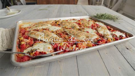 recette cuisine tv plaque de sole à l 39 italienne cuisine futée parents pressés zone vidéo télé québec